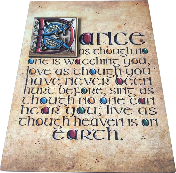 "CS02 - ""Dance as if...."" - Wooden Sign"