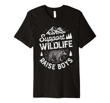 Ladda upp bild till gallerivisning, Funny shirts V-neck Tank top Hoodie sweatshirt usa uk au ca gifts for Support Wildlife Raise Boys T shirt Mom Dad Mother Parents 1281639