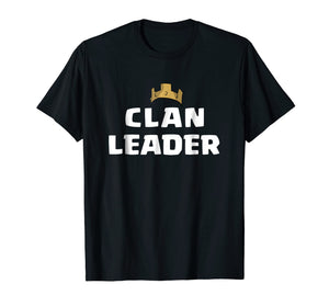 Clan Leader Tshirt - Perfect For Mobile Gamers