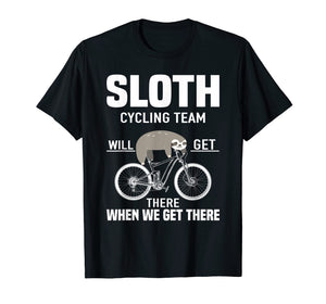 Sloth Cycling Team Funny Mtb Cycling Gift T-Shirt