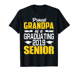 Funny shirts V-neck Tank top Hoodie sweatshirt usa uk au ca gifts for Proud Grandpa of 2019 Senior Graduation Shirt 1468583
