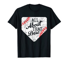 Ladda upp bild till gallerivisning, All About That Base Cute Mom Baseball T-Shirt