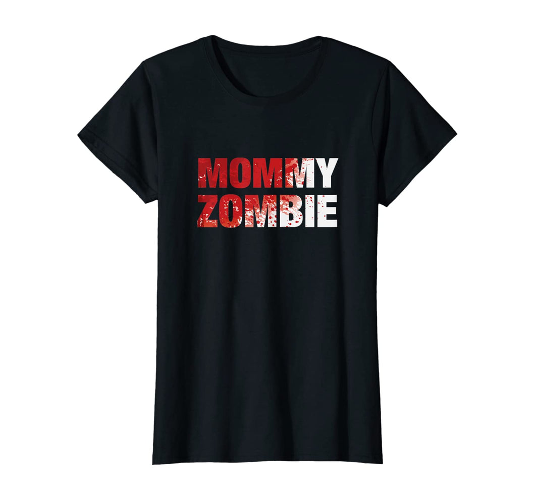 Womens Mommy Zombie - Moms Halloween Costume T-Shirt 343267