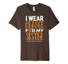 Ladda upp bild till gallerivisning, Funny shirts V-neck Tank top Hoodie sweatshirt usa uk au ca gifts for I Wear Orange For My Sister Leukemia Awareness Premium T-Shirt 1628370