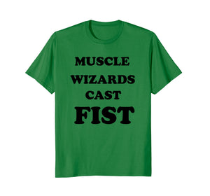 Funny shirts V-neck Tank top Hoodie sweatshirt usa uk au ca gifts for Muscle wizards cast FIST T-shirt 3015660
