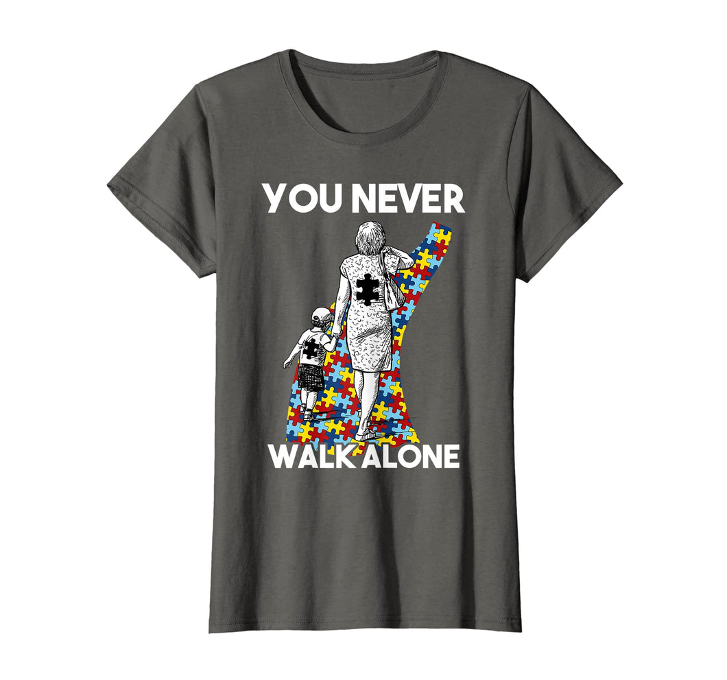 Funny shirts V-neck Tank top Hoodie sweatshirt usa uk au ca gifts for You Never Walk Alone Autism Mom T-Shirt Women Gift 960510