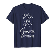Ladda upp bild till gallerivisning, Plie Jete Chasse Everyday Shirt for Women Ballet Dancing Tee