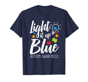 Funny shirts V-neck Tank top Hoodie sweatshirt usa uk au ca gifts for Light It Up Blue Autism Awareness T-Shirt 1193546