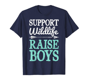 Support Wildlife Raise Boys T Shirt Mom Dad Mother Parents