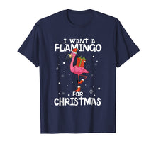 Ladda upp bild till gallerivisning, Funny shirts V-neck Tank top Hoodie sweatshirt usa uk au ca gifts for I Want A Flamingo For Christmas Shirt Funny Xmas Pajama Gift 2014127