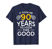 Ladda upp bild till gallerivisning, 90th Birthday Gift, Took Me 90 Years - 90 Year Old T-Shirt