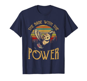The Babe With The Power Vintage Retro Funny T-Shirt