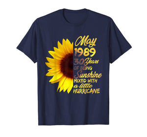 Being Sunshine T-Shirt 30th Birthday Gifts May 1989