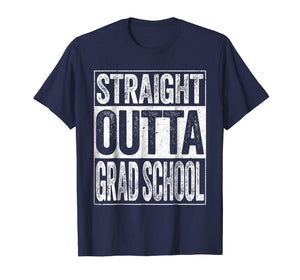 Straight Outta Grad School T-Shirt Class Of 2019 Graduate