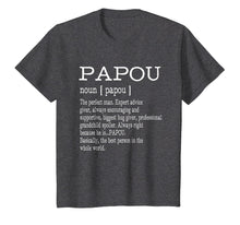 Ladda upp bild till gallerivisning, Papou Definition Grandpa Father's Day Gifts - Men T-Shirt