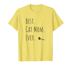 Best Mother's Day Gift, Cat Mom, Newman Works, Meow Shirt