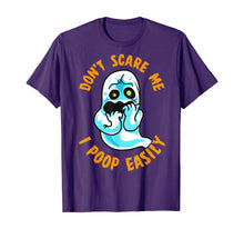 Ladda upp bild till gallerivisning, Don't Scare Me I Poop Easily Funny Halloween Fearful Ghost T-Shirt 325333