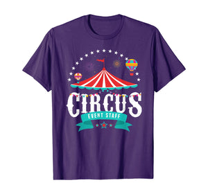 Circus Event Staff Vintage Retro Carnival Birthday Party T-Shirt 284763