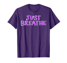 Ladda upp bild till gallerivisning, Funny shirts V-neck Tank top Hoodie sweatshirt usa uk au ca gifts for Just Breathe T-Shirt | CF Awareness Shirt | Cystic Fibrosis 1143157