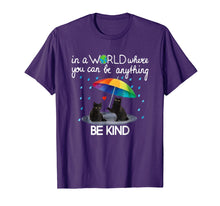 Ladda upp bild till gallerivisning, Funny shirts V-neck Tank top Hoodie sweatshirt usa uk au ca gifts for In A World Where You Can Be Anything Be Kind T Shirt Gift 1560340