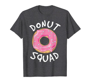 Funny shirts V-neck Tank top Hoodie sweatshirt usa uk au ca gifts for Donut Squad T Shirt - Funny Donut Shirts 2091589