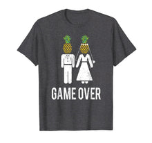 Ladda upp bild till gallerivisning, Funny shirts V-neck Tank top Hoodie sweatshirt usa uk au ca gifts for Game Over Funny Wedding Bachelor Party T-Shirt Pineapple 303976