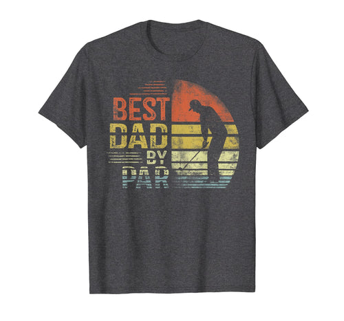 Mens Best Dad By Par Daddy Father's Day Gifts Golf Lover Golfer T-Shirt 72008