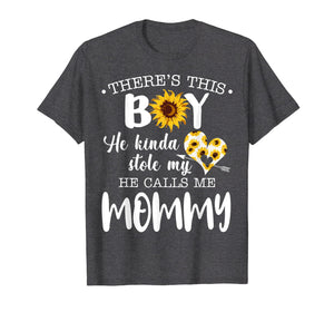 Funny shirts V-neck Tank top Hoodie sweatshirt usa uk au ca gifts for There's This Boy He Stole My Heart He Calls Me Mommy Tshirt 1394606