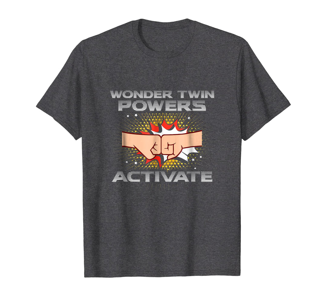 Wonder Twin Powers Activate Funny Gift Twins Shirt