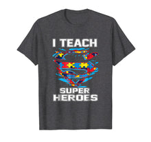 Ladda upp bild till gallerivisning, Super Teacher Autism Awareness Tshirt I Teach Superheroes