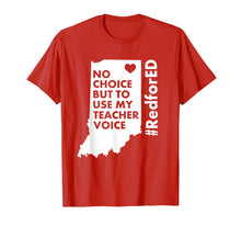 Ladda upp bild till gallerivisning, Use My Teacher Voice Red For Ed T-Shirt Indiana Public Ed