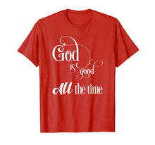 Ladda upp bild till gallerivisning, Funny shirts V-neck Tank top Hoodie sweatshirt usa uk au ca gifts for God is good - All the time 1547795