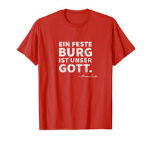 Ladda upp bild till gallerivisning, A Mighty Fortress Is Our God German Lutheran Distressed Tee