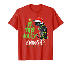 Halloween Is this jolly enough Noel Cat merry christmas T-Shirt 207129
