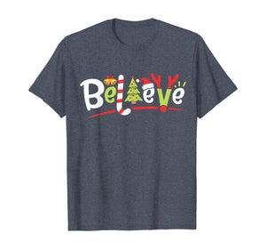 Santa Believe Christmas Boys Kids Girls Xmas Tree Gifts T-Shirt 306468