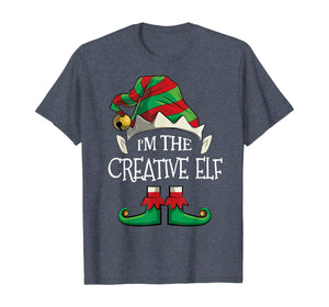 I'm The Creative Elf Shirt Family Matching Christmas Gifts T-Shirt 394924
