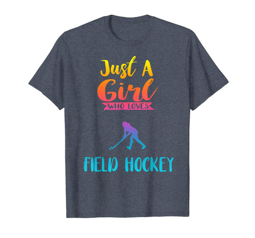 Just A Girl Who Loves Field Hockey Shirt Field Hockey Gifts 350023