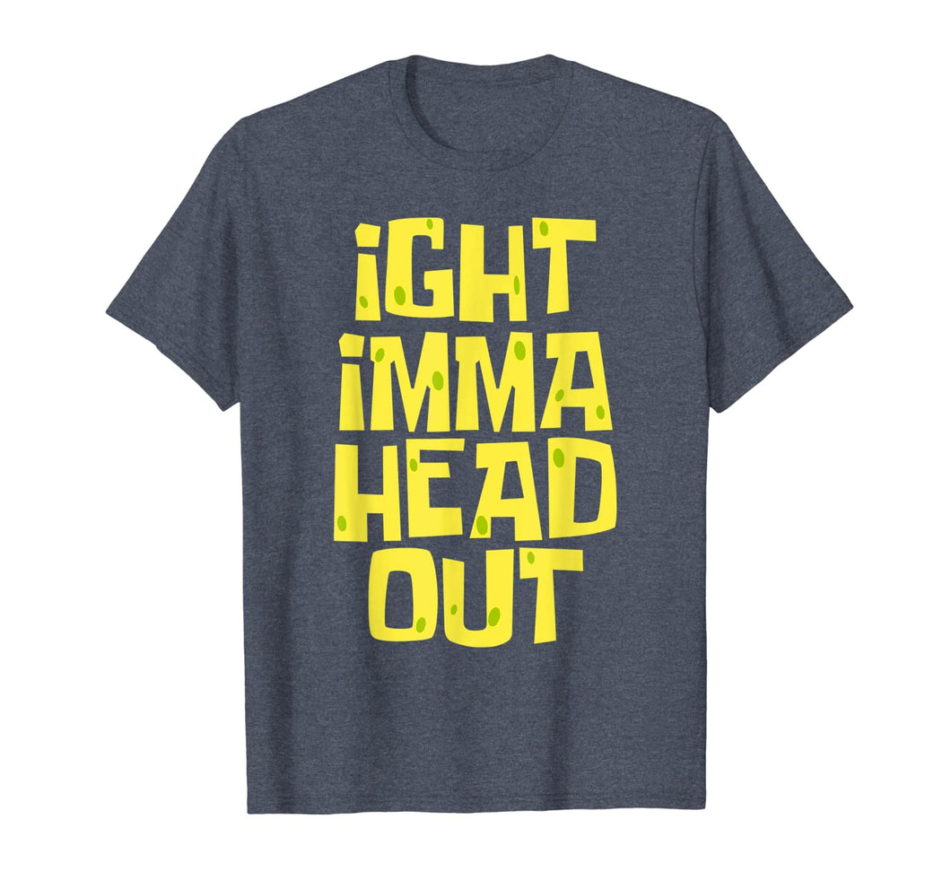 Ight Imma Head Out Meme T-Shirt 166785