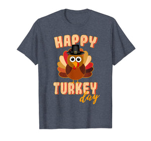 Happy Turkey Day Funny Cute Thanksgiving Day T-Shirt 284579