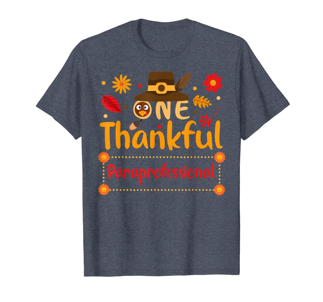 One Thankful Paraprofessional Thanksgiving Outfit gift T-Shirt 394757