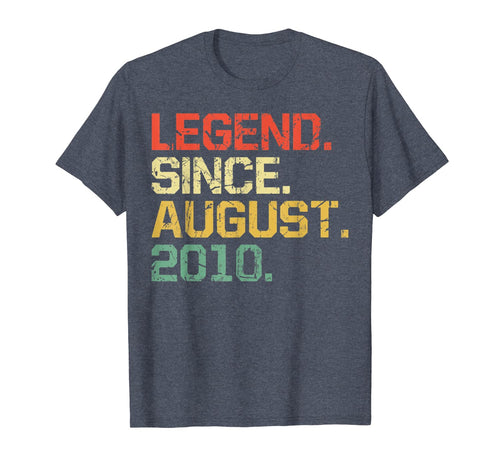 Legend Since August 2010 T-Shirt- 9 years old Gifts Shirt 165239