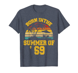 Vintage 50th Birthday Summer Of 69 Shirt 1969 Birthday Gifts T-Shirt 220844