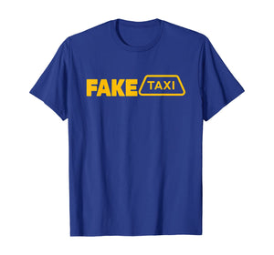 Fake Taxi Funny  T-Shirt 425425