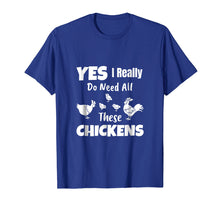 Ladda upp bild till gallerivisning, Funny shirts V-neck Tank top Hoodie sweatshirt usa uk au ca gifts for Yes I Really Do Need All These Chickens Shirt Funny Farmers 1538444