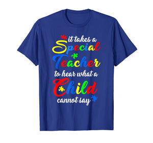 Funny shirts V-neck Tank top Hoodie sweatshirt usa uk au ca gifts for Special Teacher Tee Autism Awareness Teacher T-shirt Gift 2606204