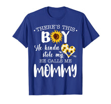Ladda upp bild till gallerivisning, Funny shirts V-neck Tank top Hoodie sweatshirt usa uk au ca gifts for There's This Boy He Stole My Heart He Calls Me Mommy Tshirt 1394606