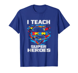 Super Teacher Autism Awareness Tshirt I Teach Superheroes