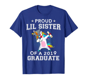 Proud Lil Sister Of A 2019 Graduate Unicorn Dabbing T-Shirt