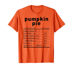 Pumpkin Pie Costume Funny Christmas Food Nutrition Facts T-Shirt 185175