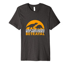 Ladda upp bild till gallerivisning, Funny shirts V-neck Tank top Hoodie sweatshirt usa uk au ca gifts for Curse Your Sudden But Inevitable Betrayal T-shirt 1614262